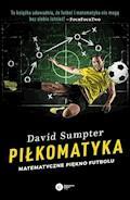 Piłkomatyka. Matematyczne piękno futbolu - David Sumpter - ebook