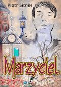 Marzyciel - Piotr Sitnik - ebook