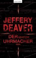 Der gehetzte Uhrmacher - Jeffery Deaver - E-Book