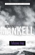 Fałszywy trop - Henning Mankell - ebook