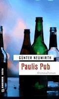 Paulis Pub - Günter Neuwirth - E-Book