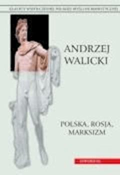 Polska, Rosja, marksizm - Andrzej Walicki - ebook