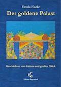 Der goldene Palast (Edition Gegenwind) - Ursula Flacke - E-Book
