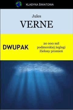 Dwupak. 20 000 mil podmorskiej żeglugi. Zielony promień - Jules Verne - ebook