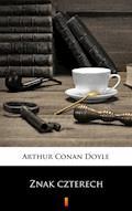 Znak czterech - Arthur Conan Doyle - ebook