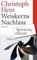 Weiskerns Nachlass - Christoph Hein - E-Book