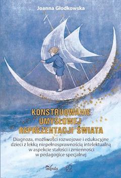 Konstruowanie umysłowej reprezentacji świata - Joanna Głodkowska - ebook