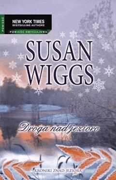 Droga nad jezioro - Susan Wiggs - ebook