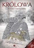 Królowa - Elżbieta Cherezińska - audiobook