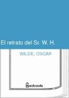 El retrato del Sr. W. H. - Oscar Wilde - ebook