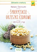 Syberyjskie orzeszki cedrowe. Cudowny lek z tajgi - Barbara Simonsohn - ebook
