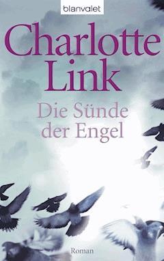 Die Sünde der Engel - Charlotte Link - E-Book