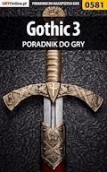 """Gothic 3 - poradnik do gry - Andrzej """"Rylak"""" Rylski - ebook"""