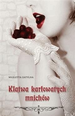 Klątwa karłowatych mnichów - Wioletta Zatylna - ebook
