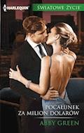 Pocałunek za milion dolarów - Abby Green - ebook