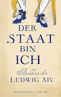 Der Staat bin ich - Margarete Drachenberg - E-Book