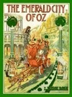 The Emerald City of Oz - Lyman Frank Baum - ebook