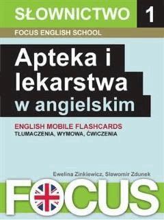 Apteka i lekarstwa w angielskim - Focus English School - ebook