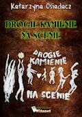 Drogie kamienie na scenie - Katarzyna Osiadacz - ebook