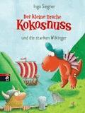 Der kleine Drache Kokosnuss und die starken Wikinger - Ingo Siegner - E-Book