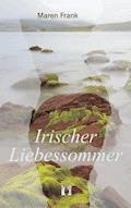Irischer Liebessommer - Maren Frank - E-Book