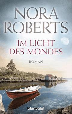 Im Licht des Mondes - Nora Roberts - E-Book