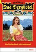 Das Berghotel - Folge 142 - Verena Kufsteiner - E-Book