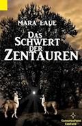 Das Schwert der Zentauren - Mara Laue - E-Book