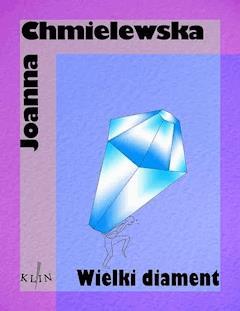 Wielki Diament 1 - Joanna Chmielewska - ebook
