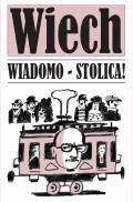 Wiadomo – stolica! - Wiechecki, Stefan - ebook