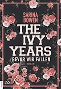 The Ivy Years - Bevor wir fallen - Sarina Bowen - E-Book