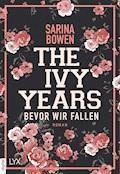 The Ivy Years - Bevor wir fallen - Sarina Bowen - E-Book