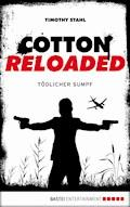 Cotton Reloaded - 21 - Timothy Stahl - E-Book