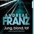 Jung, blond, tot - Andreas Franz - Hörbüch