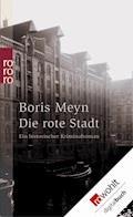 Die rote Stadt - Boris Meyn - E-Book