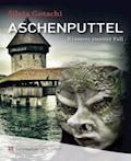Aschenputtel - Silvia Götschi - E-Book