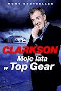 Moje Lata w Top Gear - Jeremy Clarkson - ebook