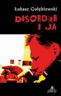 Disorder i ja - Łukasz Gołębiewski - ebook