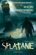 Splątanie - Maciej Lewandowski - ebook