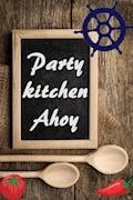 Party kitchen Ahoy - Bernhard Long - E-Book