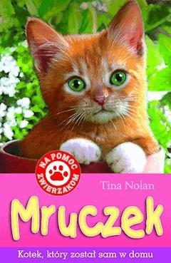 Mruczek - kotek, który został sam w domu - Tina Nolan - ebook