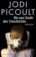 Bis ans Ende der Geschichte - Jodi Picoult - E-Book