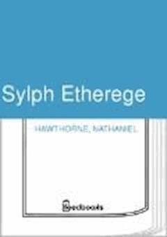 Sylph Etherege - Nathaniel Hawthorne - ebook