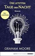 XXL-Leseprobe: Die letzten Tage der Nacht - Graham Moore - E-Book