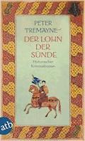 Der Lohn der Sünde - Peter Tremayne - E-Book