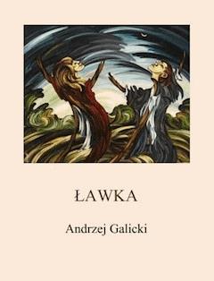 Ławka - Andrzej Galicki - ebook