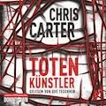 Totenkünstler - Chris Carter - Hörbüch
