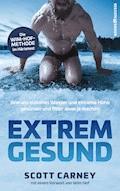 Extrem gesund - Scott Carney - E-Book