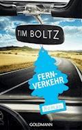 Fernverkehr - Tim Boltz - E-Book