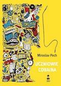 Uczniowie Cobaina - Miroslav Pech - ebook